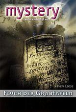 Fluch der Grabtafeln (MYSTERY 305)