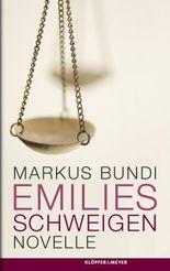Emilies Schweigen