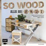 So wood - Alles aus Holz