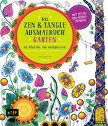 Das Zen und Tangle Ausmalbuch Garten