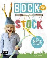Bock auf Stock – Das Naturbastelbuch