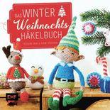 Das Winter-Weihnachts-Häkelbuch