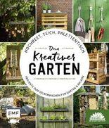 Hochbeet, Teich, Palettentisch – Dein kreativer Garten
