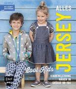 Alles Jersey –Cool Kids: Kinderkleidung nähen