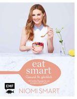 Eat smart – Gesund, fit, glücklich