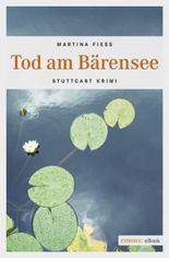 Tod am Bärensee (Stuttgart Krimi)