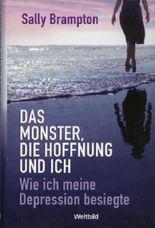 Das Monster, die Hoffnung und ich