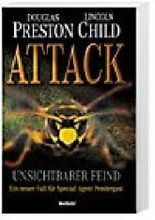 Attack - Unsichtbarer Feind, Special Agent Pendergast Band 13