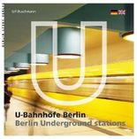 U-Bahnhöfe Berlin