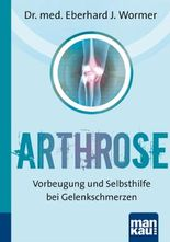 Arthrose. Kompakt-Ratgeber