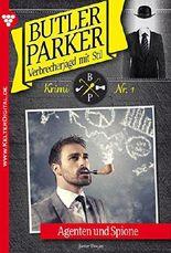 Butler Parker 1 - Kriminalroman: Agenten und Spione