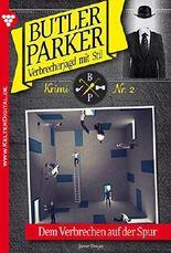 Butler Parker 2 - Kriminalroman: Dem Verbrechen auf der Spur