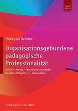 Organisationsgebundene pädagogische Professionalität