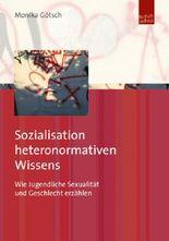 Sozialisation heteronormativen Wissens