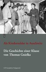 Als Kindersoldat in Auschwitz