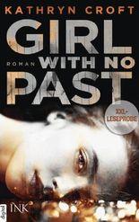 XXL-Leseprobe: Girl With No Past