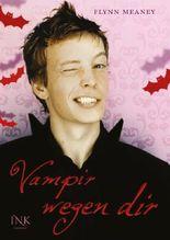 Vampir wegen dir