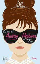 Und dann saß Audrey Hepburn auf meiner Couch