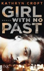 Girl With No Past