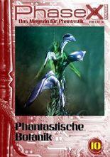 Phase X - Das Magazin für Phantastik Ausgabe 10