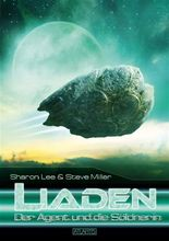 LIADEN 1: Der Agent und die Söldnerin