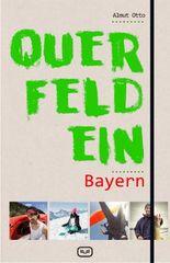 Querfeldein Bayern