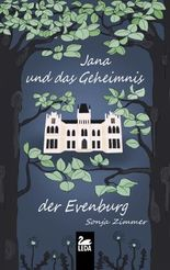 Jana und das Geheimnis der Evenburg