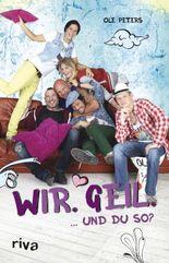 """Wir. Geil.: ... und du so? - """"Berlin - Tag & Nacht"""""""