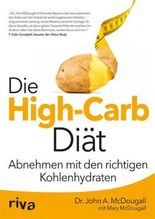 Die High-Carb-Diät: Abnehmen mit den richtigen Kohlenhydraten