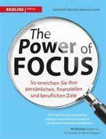 The Power of Focus: So erreichen Sie Ihre persönlichen, finanziellen und beruflichen Ziele