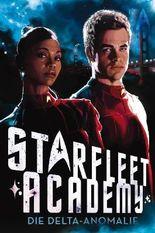 Star Trek - Starfleet Academy: Die Delta-Anomalie
