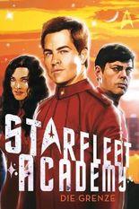 Star Trek - Starfleet Academy: Die Grenze