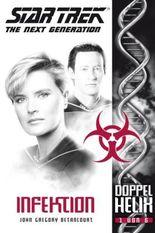 Star Trek - The Next Generation: Doppelhelix 1: Infektion