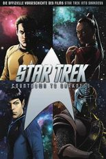 Star Trek - Countdown to Darkness: Hardcover-Edition