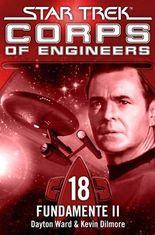 Star Trek - Corps of Engineers 18: Fundamente 2