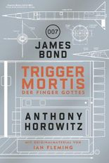 James Bond: Trigger Mortis – Der Finger Gottes