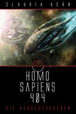 Homo Sapiens 404 - Die Ausgestoßenen