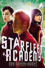 Star Trek - Starfleet Academy: Der Gemini-Agent