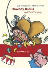 Cowboy Klaus und Toni Tornado