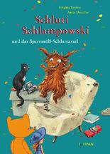 Schluri Schlampowski und das Sperrmüll-Schlamassel