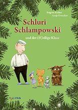 Schluri Schlampowski und der (H)eilige Klaus