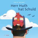 Herr Huth hat Schuld