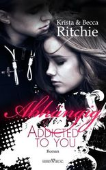Addicted to you - Abhängig