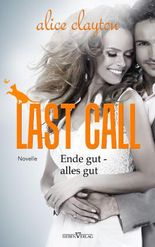 Last Call - Ende gut, alles gut: Novelle (The Cocktail Series 5)