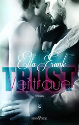 Trust - Vertraue (Temptation 3)