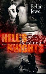 Hell's Knights - Befreiung (MC Sinners 1)