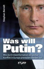 Was will Putin?