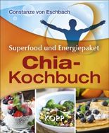 Das Chia-Kochbuch