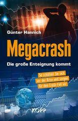 Megacrash – Die große Enteignung kommt