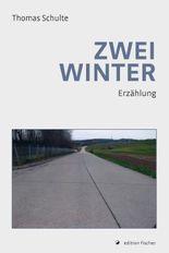 Zwei Winter: Erzählung
